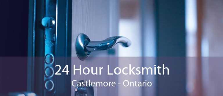 24 Hour Locksmith Castlemore - Ontario