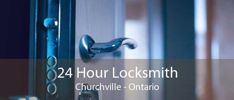 24 Hour Locksmith Churchville - Ontario
