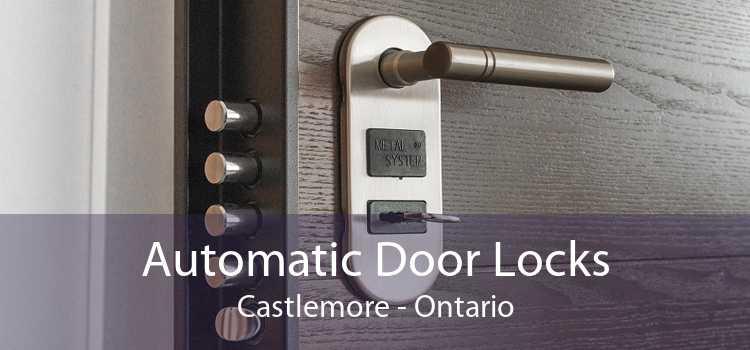 Automatic Door Locks Castlemore - Ontario