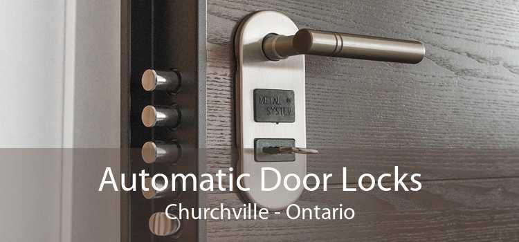 Automatic Door Locks Churchville - Ontario