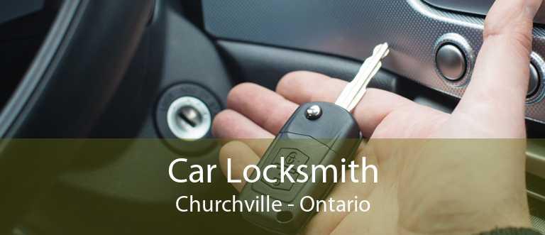 Car Locksmith Churchville - Ontario