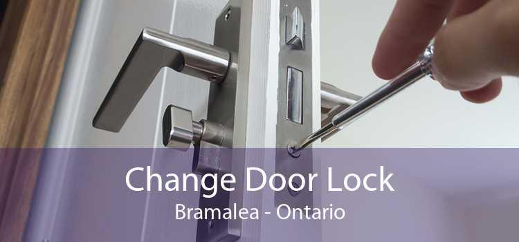 Change Door Lock Bramalea - Ontario