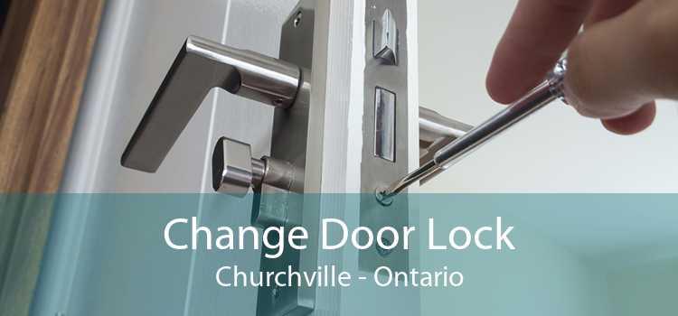 Change Door Lock Churchville - Ontario