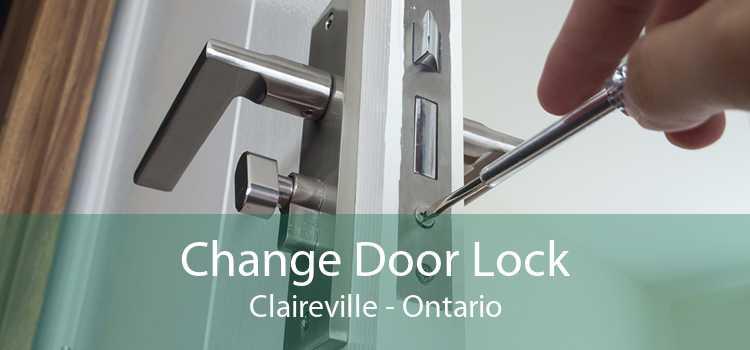 Change Door Lock Claireville - Ontario