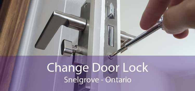 Change Door Lock Snelgrove - Ontario
