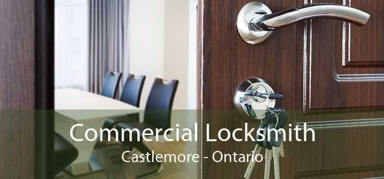 Commercial Locksmith Castlemore - Ontario