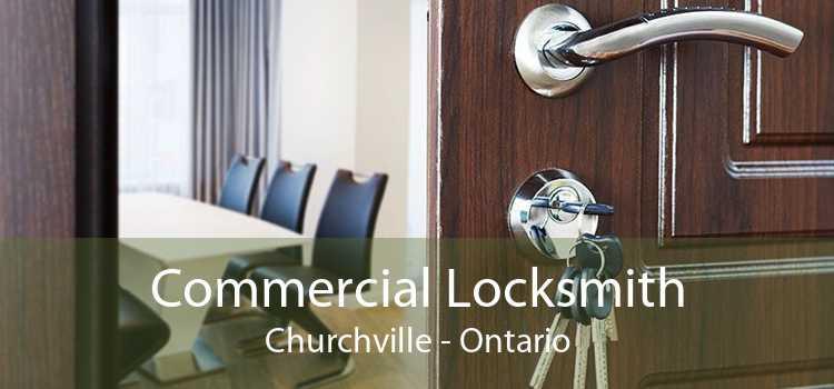 Commercial Locksmith Churchville - Ontario