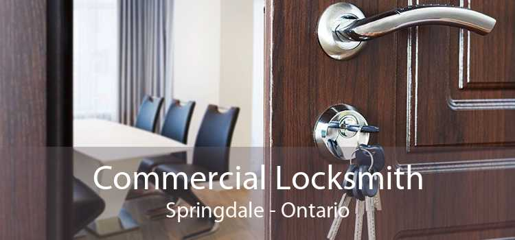 Commercial Locksmith Springdale - Ontario