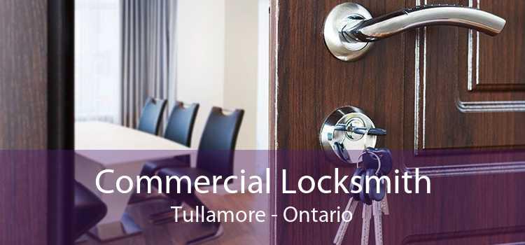 Commercial Locksmith Tullamore - Ontario