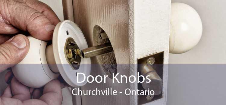 Door Knobs Churchville - Ontario