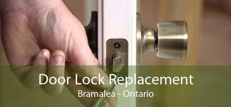 Door Lock Replacement Bramalea - Ontario