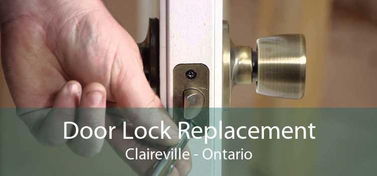 Door Lock Replacement Claireville - Ontario