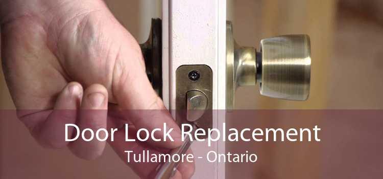 Door Lock Replacement Tullamore - Ontario