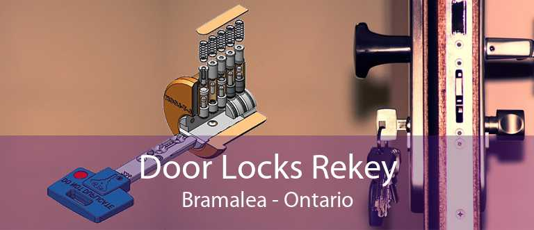 Door Locks Rekey Bramalea - Ontario