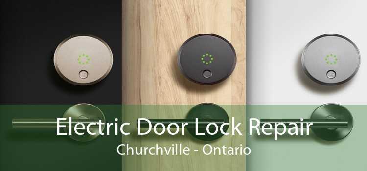 Electric Door Lock Repair Churchville - Ontario