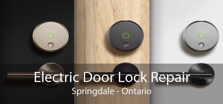 Electric Door Lock Repair Springdale - Ontario