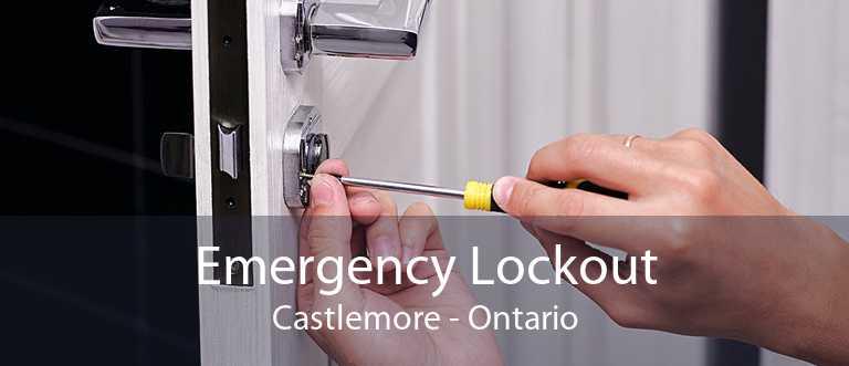 Emergency Lockout Castlemore - Ontario