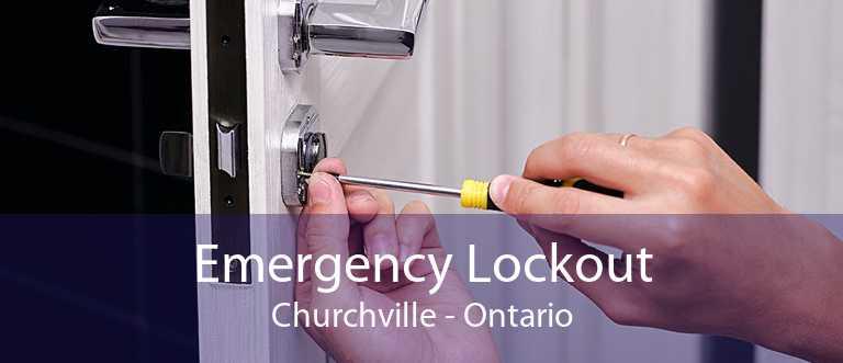 Emergency Lockout Churchville - Ontario