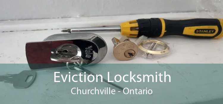 Eviction Locksmith Churchville - Ontario
