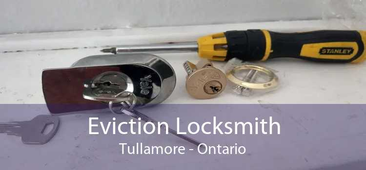 Eviction Locksmith Tullamore - Ontario