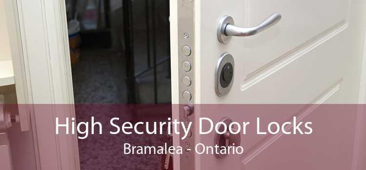 High Security Door Locks Bramalea - Ontario