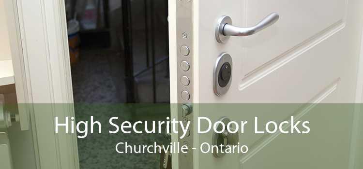High Security Door Locks Churchville - Ontario