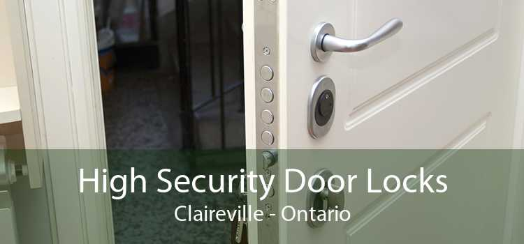 High Security Door Locks Claireville - Ontario