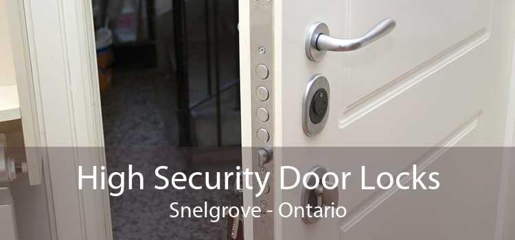 High Security Door Locks Snelgrove - Ontario