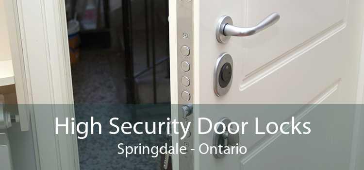 High Security Door Locks Springdale - Ontario