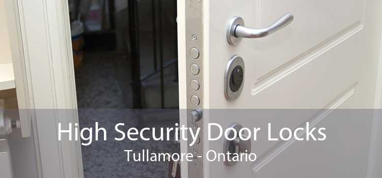 High Security Door Locks Tullamore - Ontario