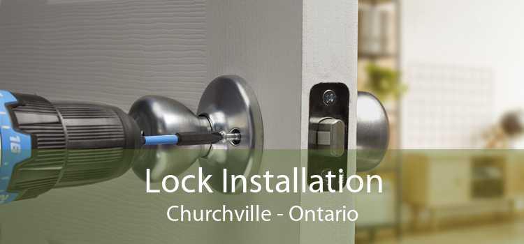 Lock Installation Churchville - Ontario