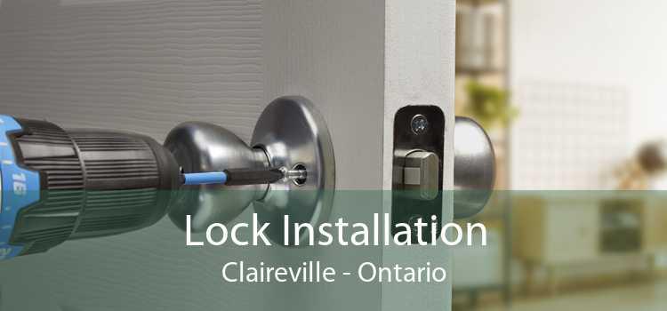 Lock Installation Claireville - Ontario