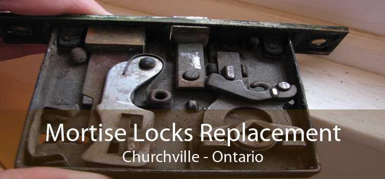 Mortise Locks Replacement Churchville - Ontario
