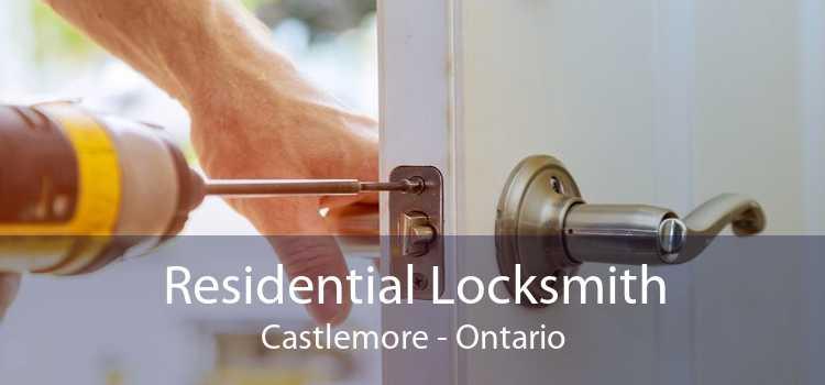 Residential Locksmith Castlemore - Ontario
