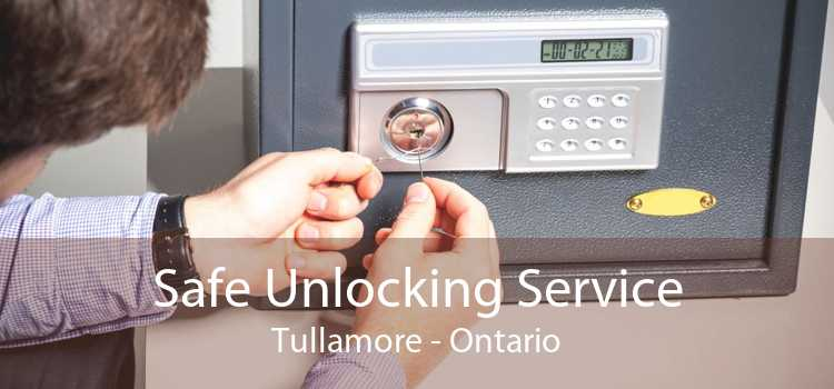 Safe Unlocking Service Tullamore - Ontario