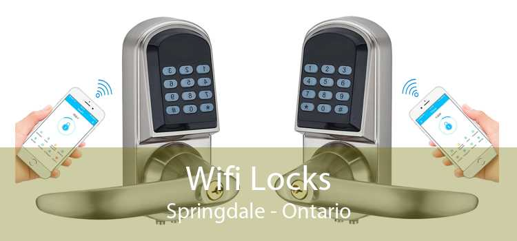 Wifi Locks Springdale - Ontario